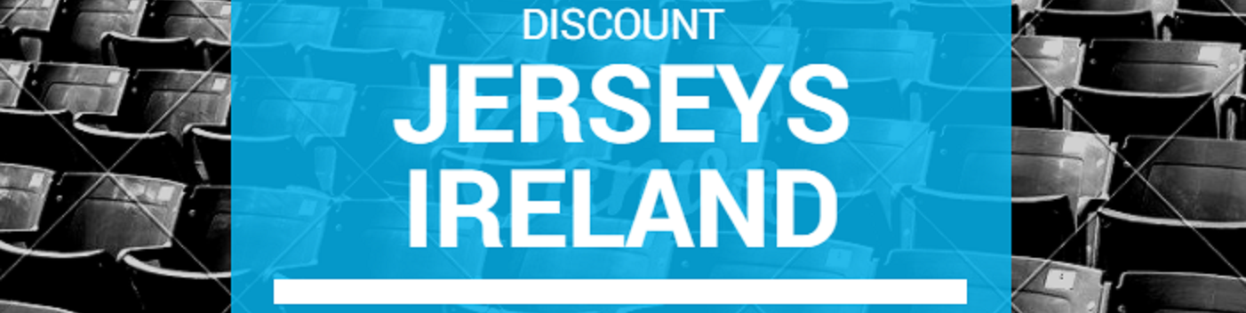 Discount Jerseys Ireland